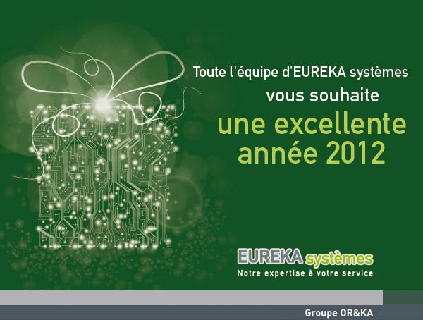 carte de voeux 2012 EUREKA Systèmes